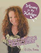 Money in the Kitchen