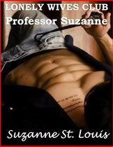 Lonely Wives Club: Professor Suzanne