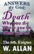 Omslag Answers By God! Death: Why You Die, Where You Go, What You Do