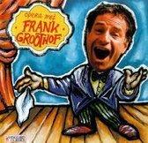 OPERA MET FRANK GROOTHOF