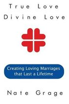 True Love Divine Love