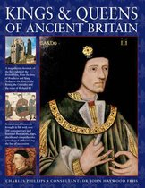 Kings & Queens of Ancient Britain