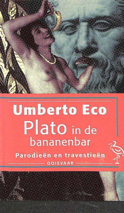 Plato in de bananenbar - Umberto Eco  