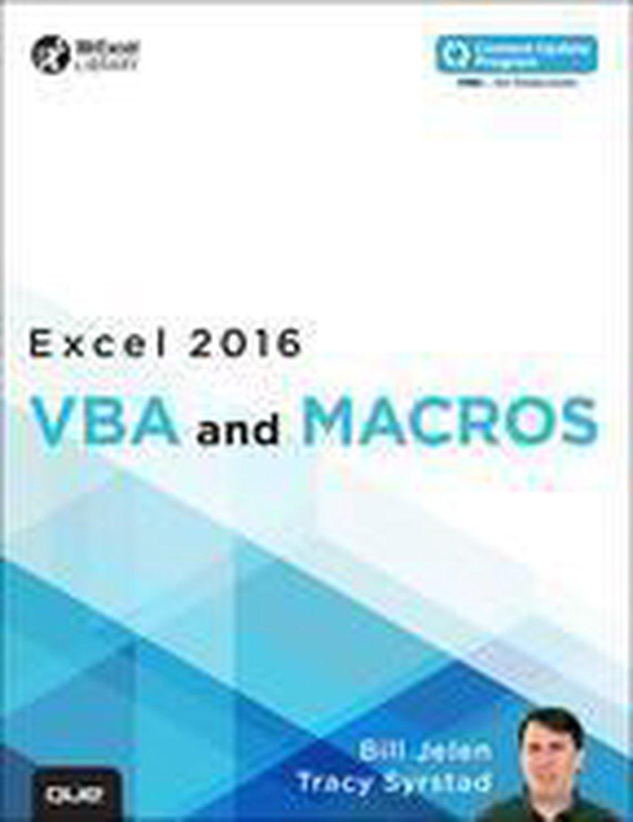 Excel 2016 VBA and Macros (includes Content Update Program) - Bill Jelen