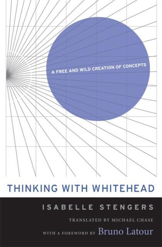 Boek cover Thinking with Whitehead van Isabelle Stengers (Paperback)