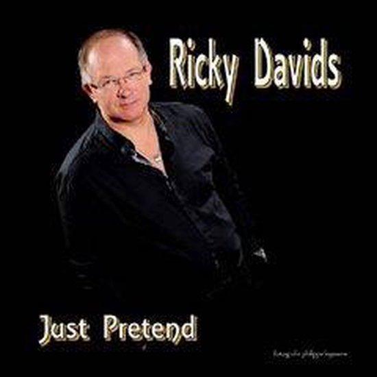 RICKY DAVIDS - Just pretend