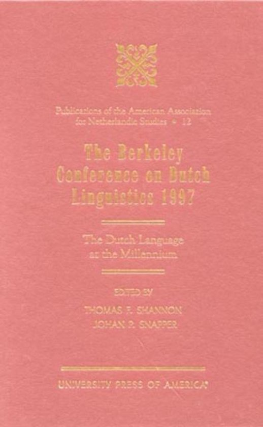 The Berkeley Conference on Dutch Linguistics- 1997
