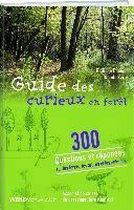 Guide du curieux en forêt