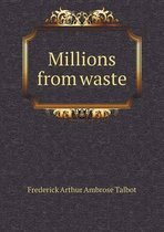 Millions from Waste