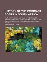 History of the Emigrant Boers in South Africa