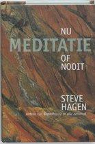 Meditatie Nu Of Nooit