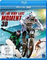 At The Very Last Moment (3D Blu-ray)