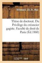 These de doctorat. Du Privilege du creancier gagiste. Faculte de droit de Paris