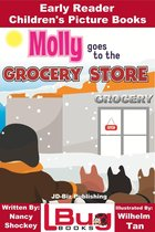 Molly Goes to the Grocery Store: Early Reader - Children's Picture Books