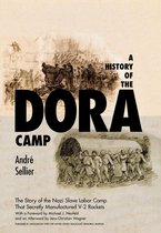 Boek cover A History of the Dora Camp van Andre Sellier (Onbekend)