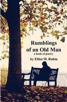 Rumblings of an Old Man
