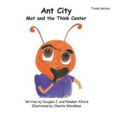 Ant City Mot and the Think Center - Trade Version