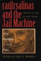 raúlrsalinas and the Jail Machine