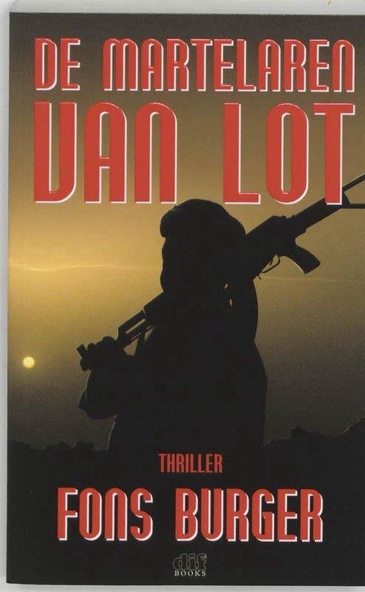 Cover van het boek 'De Martelaren van Lot' van Fons Burger en A.M. Burger