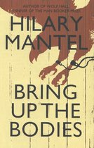 The Wolf Hall Trilogy 2 - Bring up the Bodies