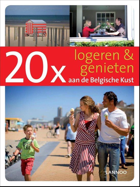 20 x logeren & genieten aan de Belgische Kust - Sophie Allegaert |