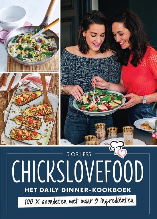 Chickslovefood - Het daily dinner-kookboek - Elise Gruppen |