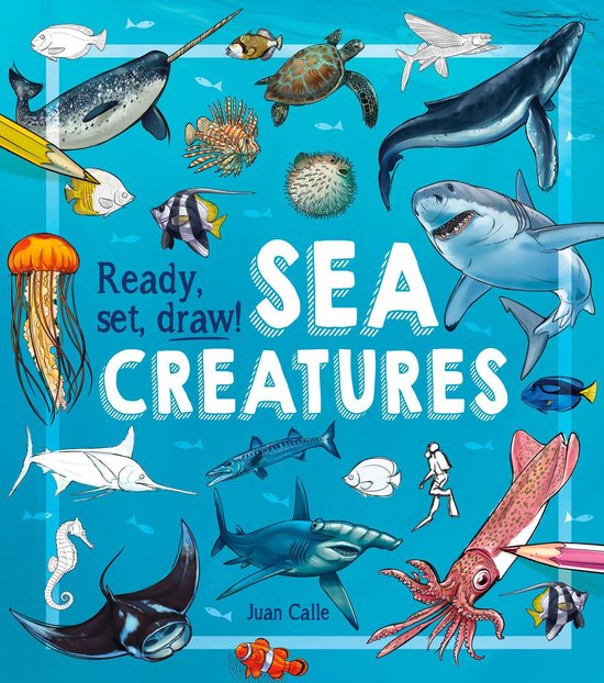 Boek cover Ready, Set, Draw! Sea Creatures van Juan Calle (Onbekend)