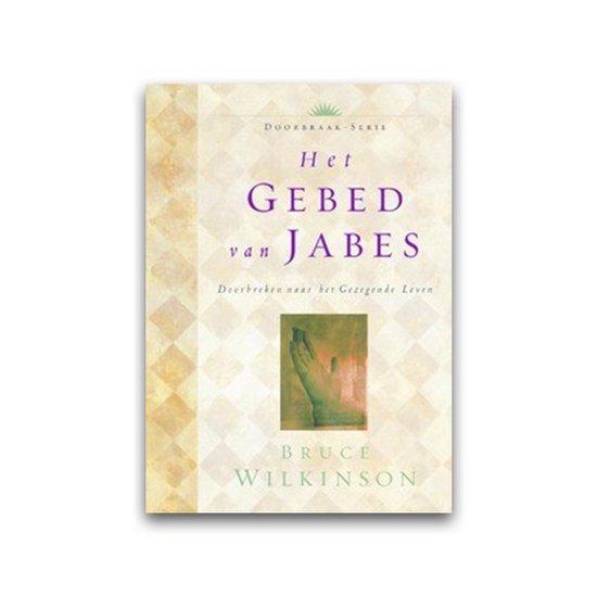 Doorbraak-Serie 1 - Het gebed van Jabes - B.H. Wilkinson |