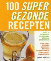 100 Supergezonde Recepten