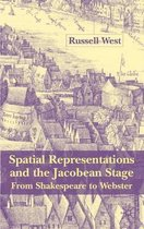 Spatial Representations and the Jacobean Stage