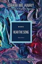 Boek cover Hear the Song van David James Henderson