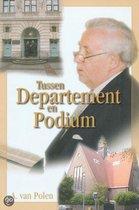 Boek cover Tussen departement en podium van A. van Polen