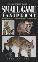 Complete Guide to Small Game Taxidermy