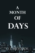 A Month of Days