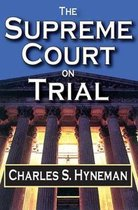 The Supreme Court on Trial