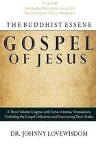 The Buddhist Essene Gospel of Jesus Volume III