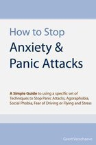 How to Stop Anxiety & Panic Attacks
