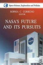 NASA's Future & it's Pursuits