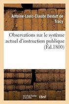 Observations sur le systeme actuel d'instruction publique
