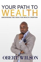 Your Path to Wealth