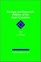 Foreign and Intratrade Policies of the Arab Countries