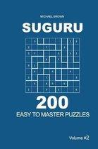 Suguru - 200 Easy to Master Puzzles 9x9 (Volume 2)