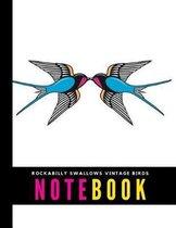 Rockabilly Swallows Vintage Birds Notebook