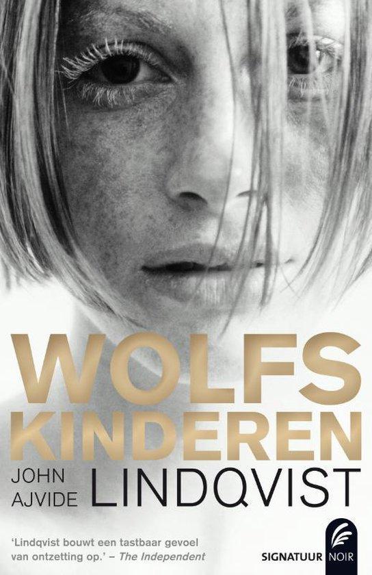Wolfskinderen - John Ajvide Lindqvist |