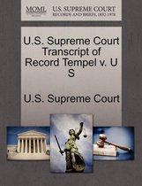 U.S. Supreme Court Transcript of Record Tempel V. U S