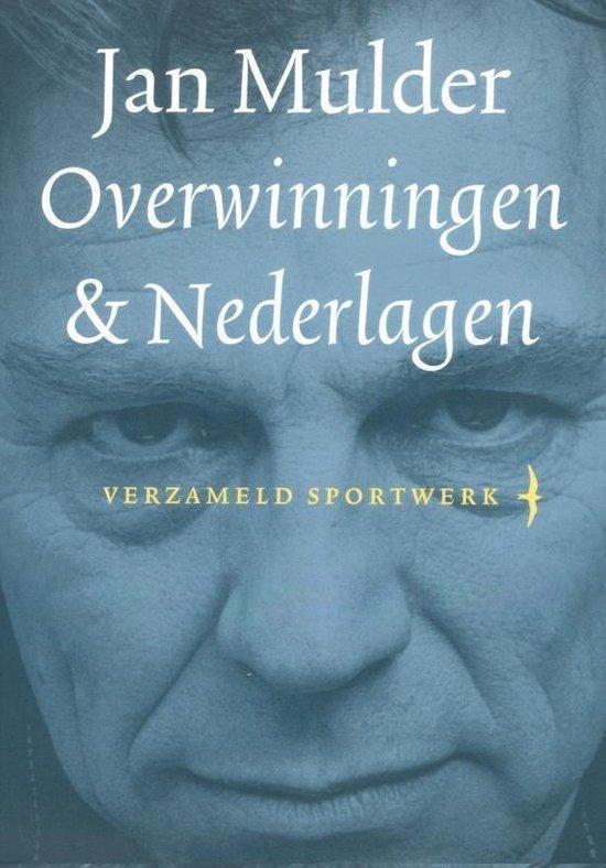 Overwinningen & nederlagen - Jan Mulder pdf epub