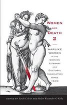 Women and Death 2 - Warlike Women in the German Literary and Cultural Imagination since 1500