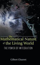 Mathematical Nature Of The Living World, The