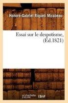 Essai Sur Le Despotisme, (�d.1821)