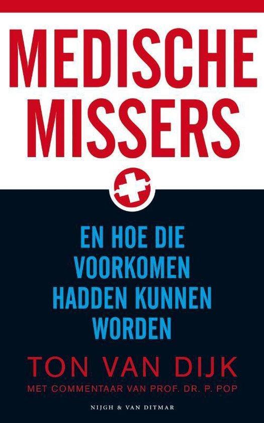 Medische Missers - Ton van Dijk |